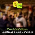assuntoHappyHour-facilitacao