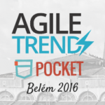 Agile Trends Pocket Belém 2016